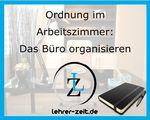 009 - Ordnung im Arbeitszimmer - Das Büro organisieren - lehrer-zeit.de: Zeitmanagement für Lehrer, gegen Stress und Burnout
