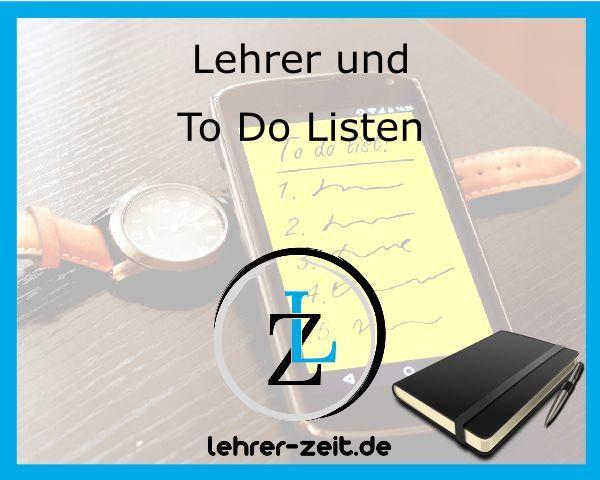 015 - Lehrer und To Do Listen - lehrer-zeit.de: Zeitmanagement für Lehrer, gegen Stress und Burnout