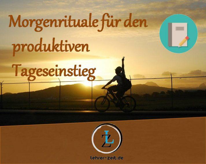 Morgenrituale - lehrer-zeit.de: Selbstmanagement und Zeitmanagement für Lehrer, gegen Stress und Burnout