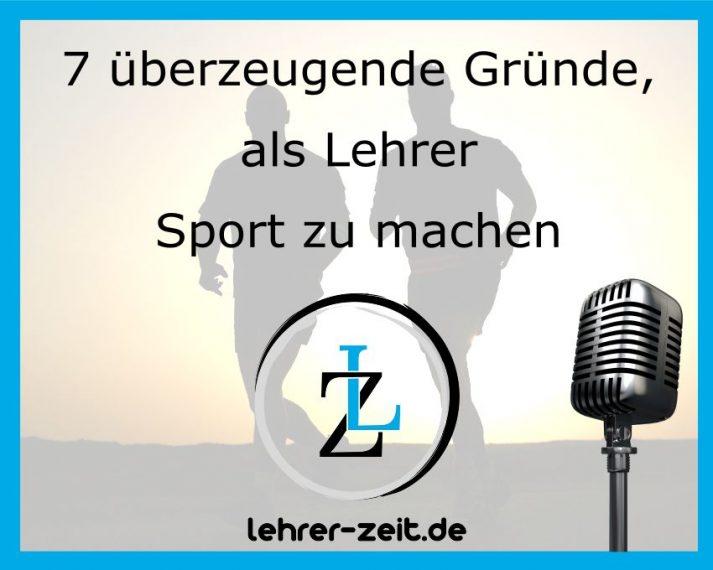 034 - 7 überzeugende Gründe als Lehrer Sport zu machen - lehrer-zeit.de: Zeitmanagement für Lehrer, gegen Stress und Burnout