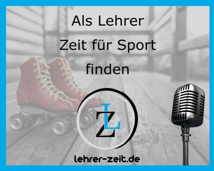 035 - Als Lehrer Zeit für Sport finden - lehrer-zeit.de: Zeitmanagement für Lehrer, gegen Stress und Burnout
