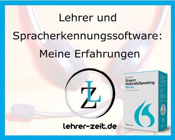 037 - Lehrer und Spracherkennungssoftware - Meine Erfahrungen mit Dragon NaturallySpeaking - lehrer-zeit.de: Zeitmanagement für Lehrer, gegen Stress und Burnout