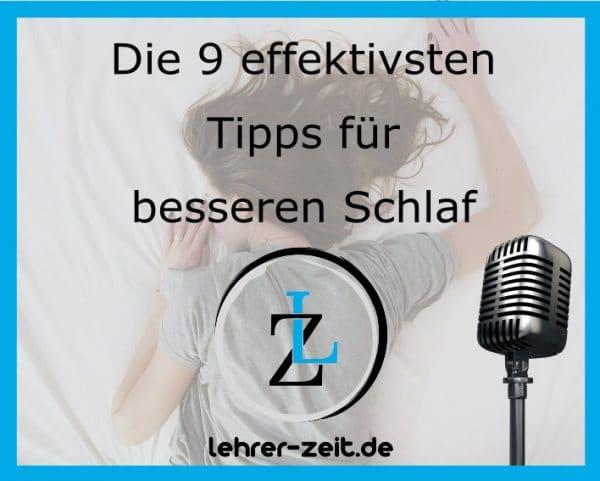 040 - Die 9 effektivsten Tipps für besseren Schlaf - lehrer-zeit.de: Zeitmanagement für Lehrer, gegen Stress und Burnout
