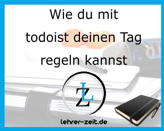 045 - Wie du mit totoist deinen Tag regeln kannst - lehrer-zeit.de: Zeitmanagement für Lehrer, gegen Stress und Burnout