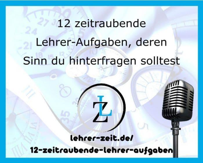 048 - 12 zeitraubende Lehrer-Aufgaben deren Sinn du hinterfragen solltest - lehrer-zeit.de: Zeitmanagement für Lehrer, gegen Stress und Burnout