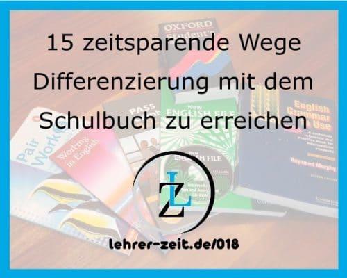 050 - Differenzierung mit dem Schulbuch, lehrer-zeit.de: Lehrer Blog und Podcast für Zeitmanagement Organisation und gegen Stress