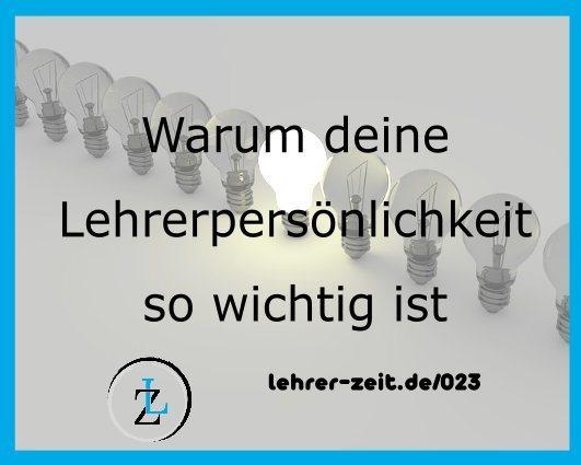 059 - Lehrerpersönlichkeit - lehrer-zeit.de: Lehrer Blog und Podcast für Zeitmanagement Organisation und gegen Stress