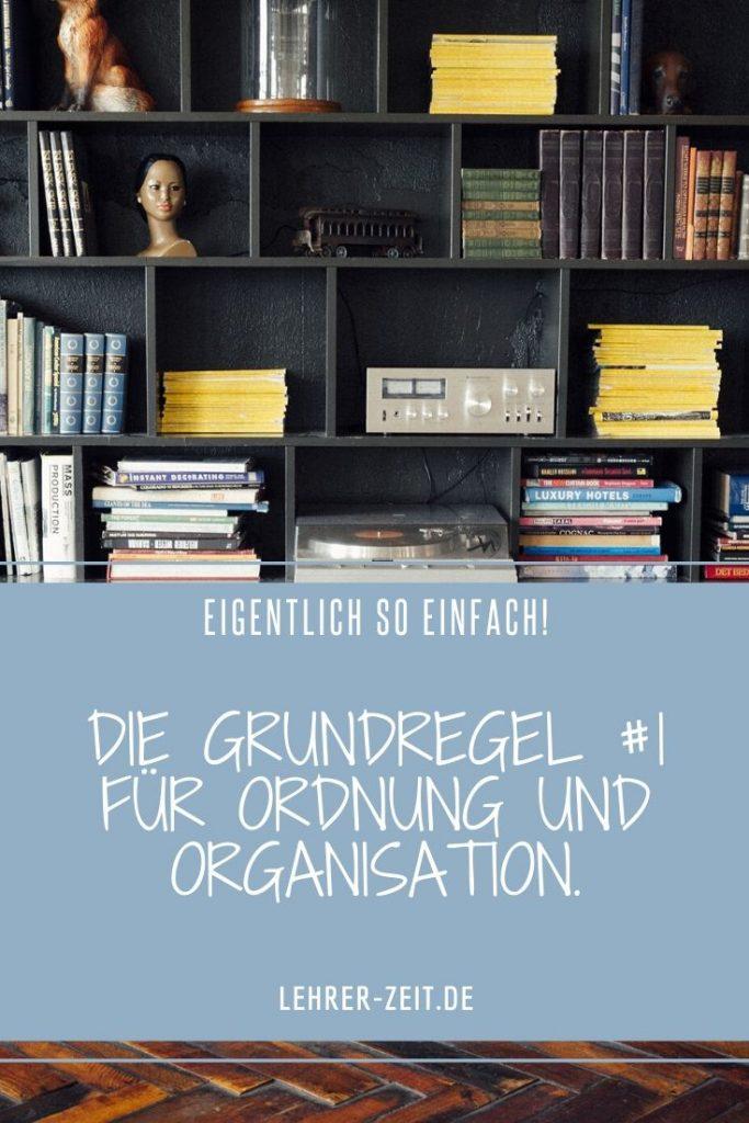 Grundregel Nummer 1 für Ordnung und Organisation jpg