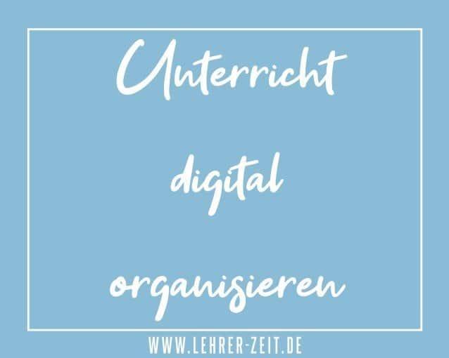 Unterricht digital organisieren - lehrer-zeit.de: