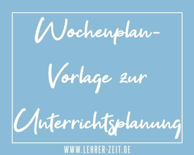 Wochenplan Vorlage zur Unterrichtsplanung - lehrer-zeit.de