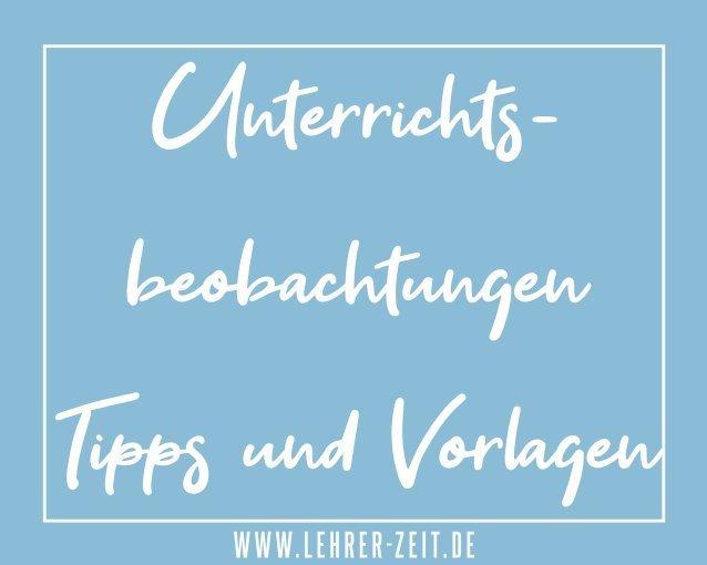 Unterrichtsbeobachtungen Tipps und Vorlagen - lehrer-zeit.de