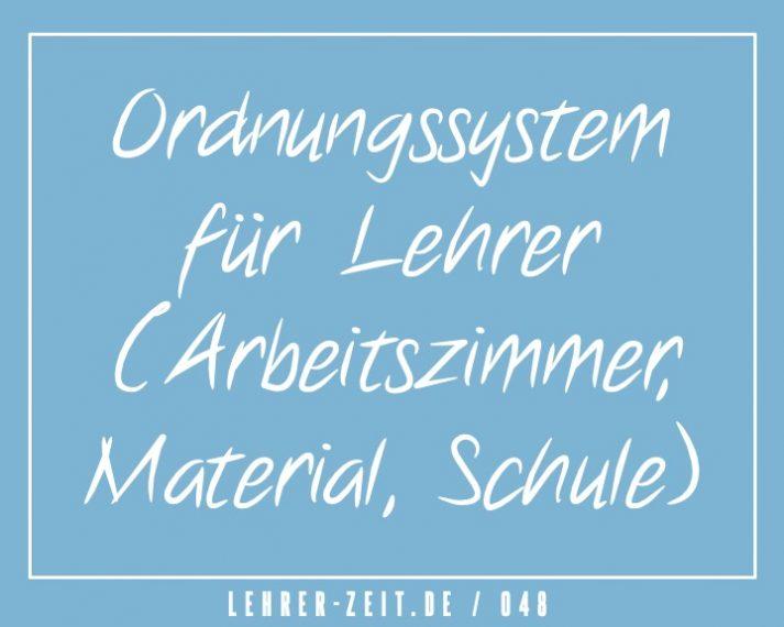 Ordnungssystem für Lehrer (Arbeitszimmer, Material, Schule)