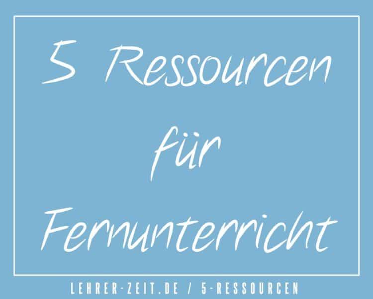 5 Ressourcen für Fernunterricht